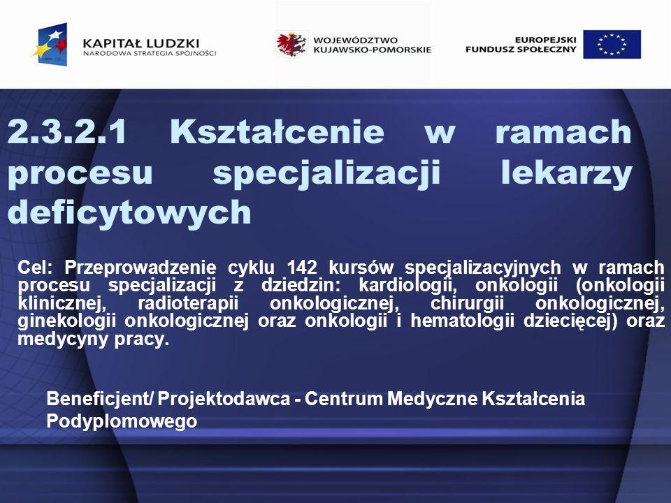 2.3.2.1 Kształcenie w ramach procesu specjalizacji lekarzy deficytowych