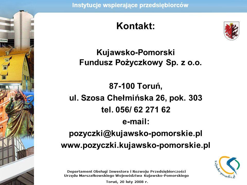 Kontakt: Kujawsko-Pomorski Fundusz Pożyczkowy Sp. z o.o. 87-100 Toruń,