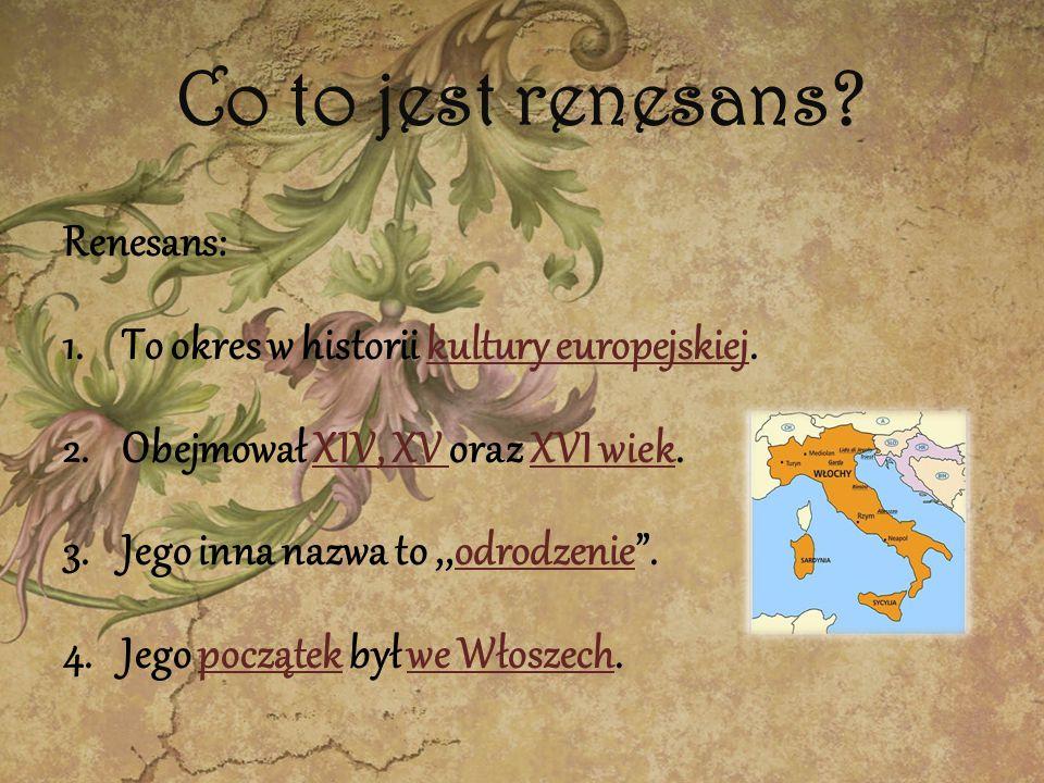 Co to jest renesans Renesans: