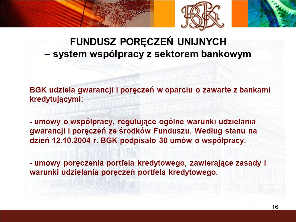 FUNDUSZ PORĘCZEŃ UNIJNYCH – system współpracy z sektorem bankowym