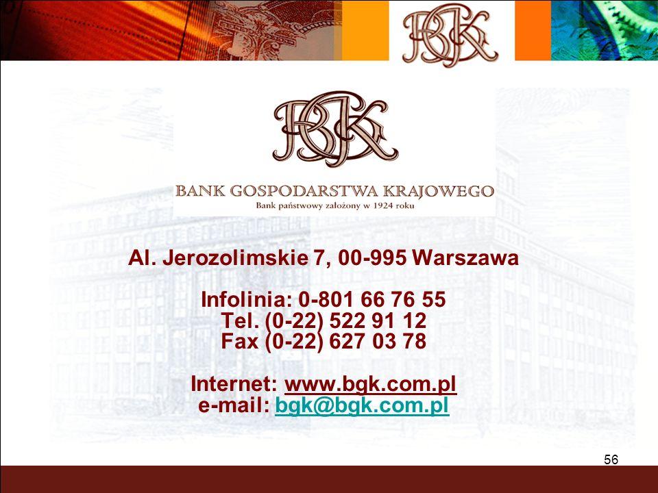 Al. Jerozolimskie 7, 00-995 Warszawa Internet: www.bgk.com.pl
