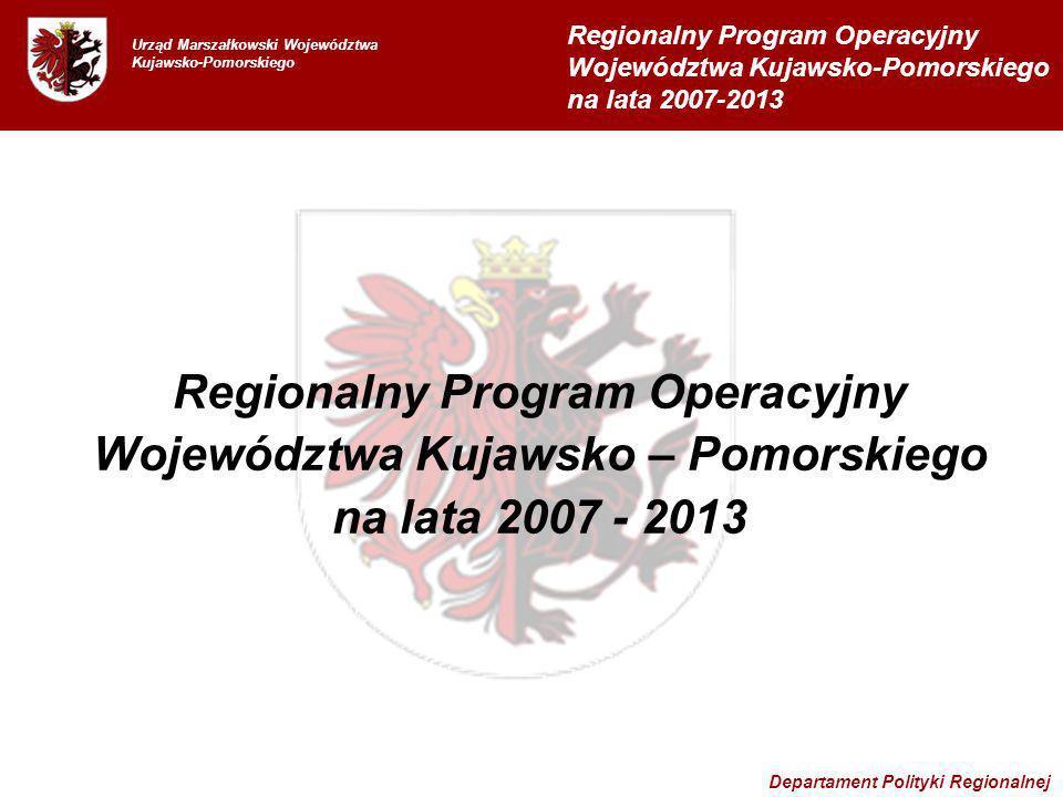 Regionalny Program Operacyjny Województwa Kujawsko – Pomorskiego