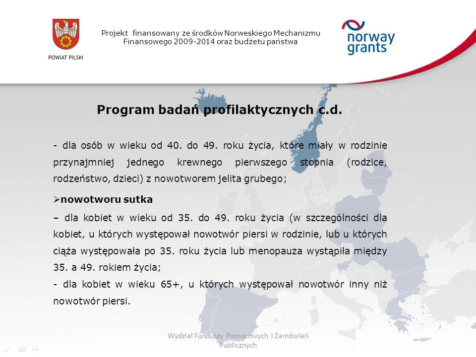 Program badań profilaktycznych c.d.