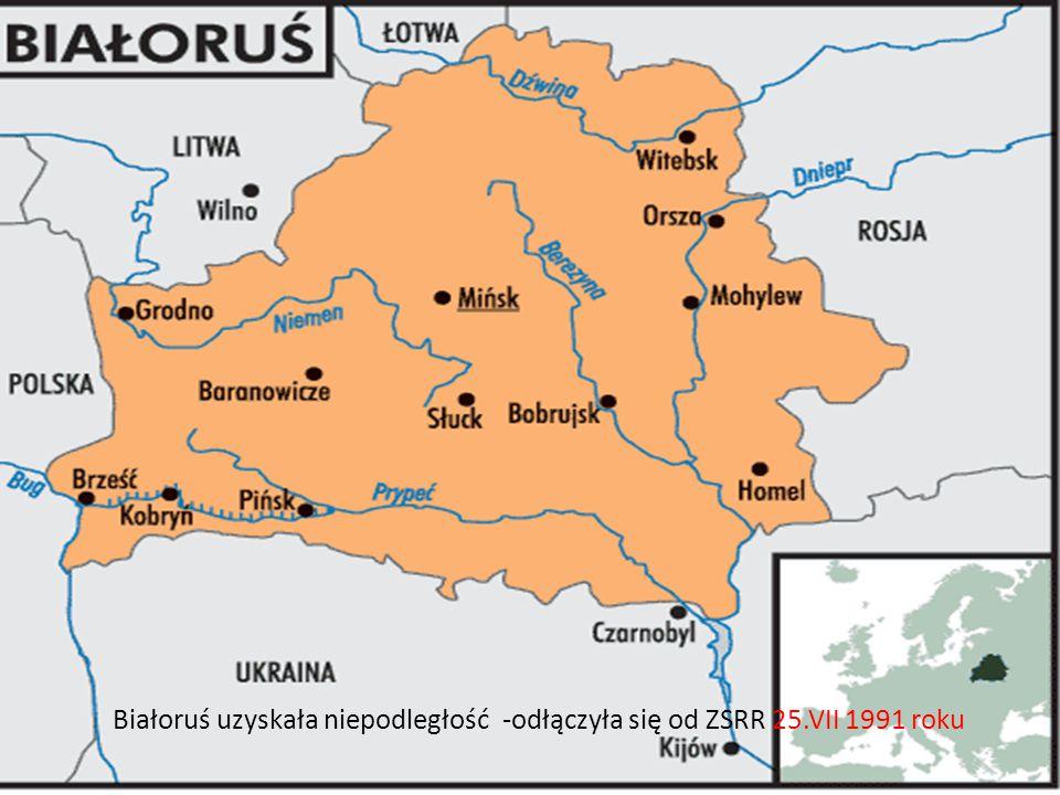 Białoruś uzyskała niepodległość -odłączyła się od ZSRR 25