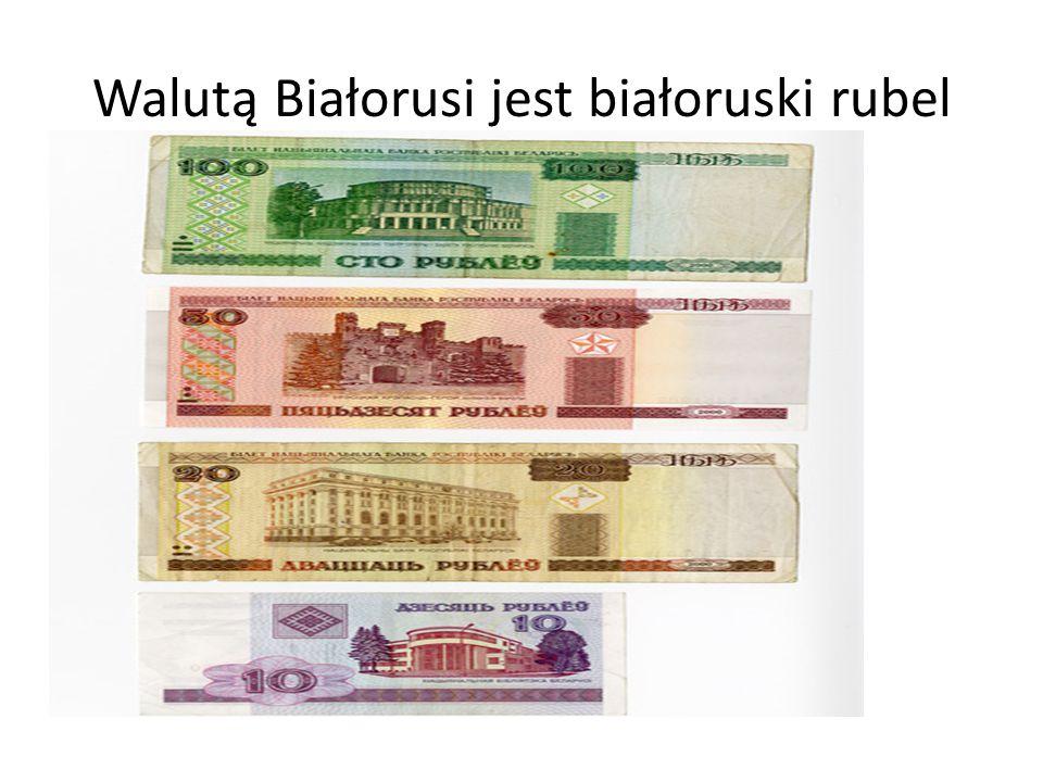 Walutą Białorusi jest białoruski rubel