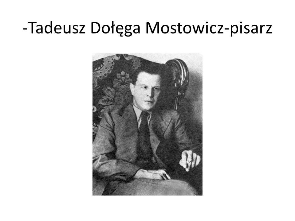 -Tadeusz Dołęga Mostowicz-pisarz