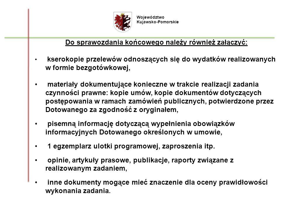 Do sprawozdania końcowego należy również załączyć: