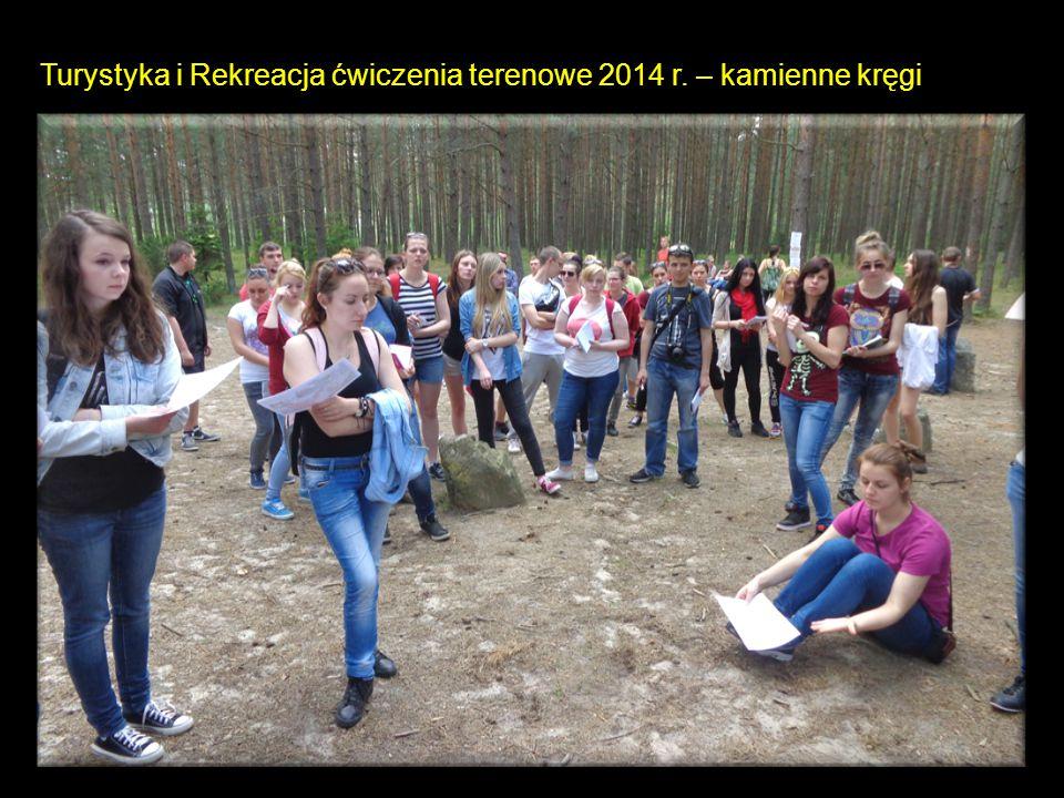 Turystyka i Rekreacja ćwiczenia terenowe 2014 r. – kamienne kręgi