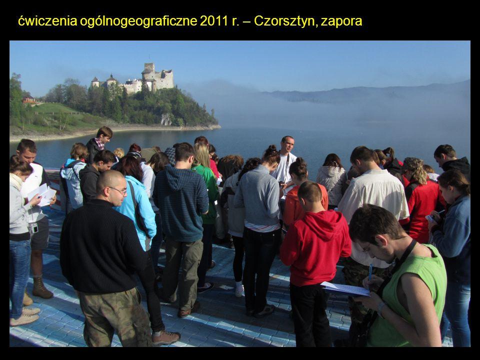 ćwiczenia ogólnogeograficzne 2011 r. – Czorsztyn, zapora