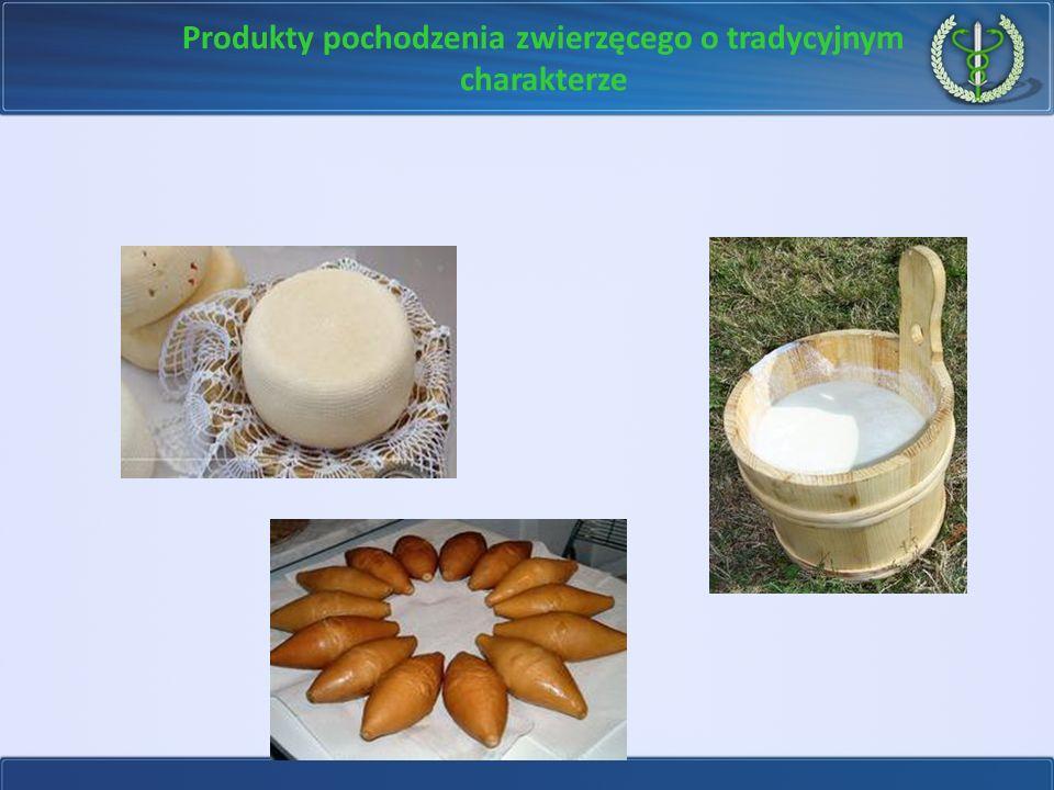 Produkty pochodzenia zwierzęcego o tradycyjnym charakterze