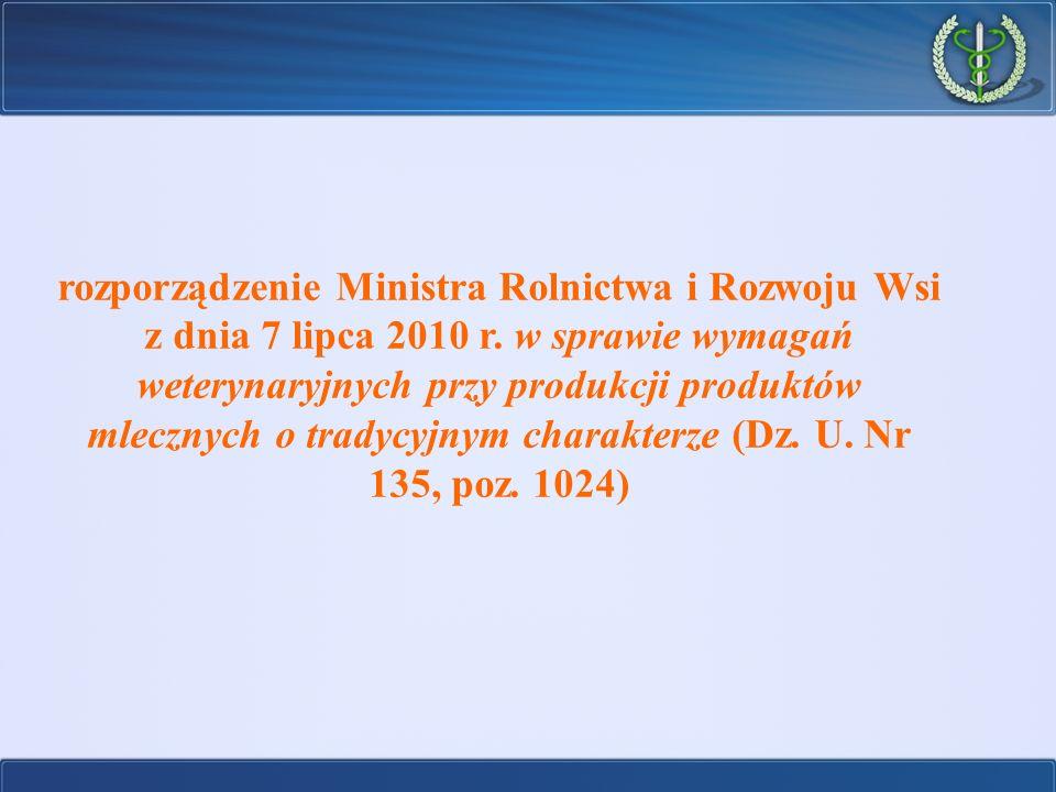 rozporządzenie Ministra Rolnictwa i Rozwoju Wsi z dnia 7 lipca 2010 r