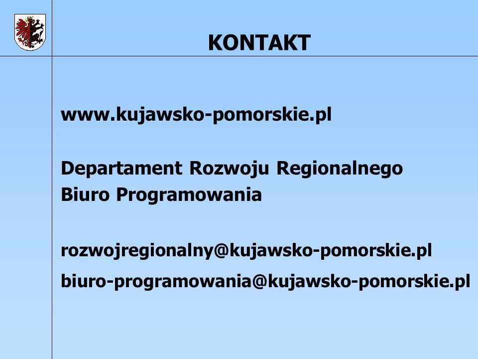 KONTAKT www.kujawsko-pomorskie.pl Departament Rozwoju Regionalnego