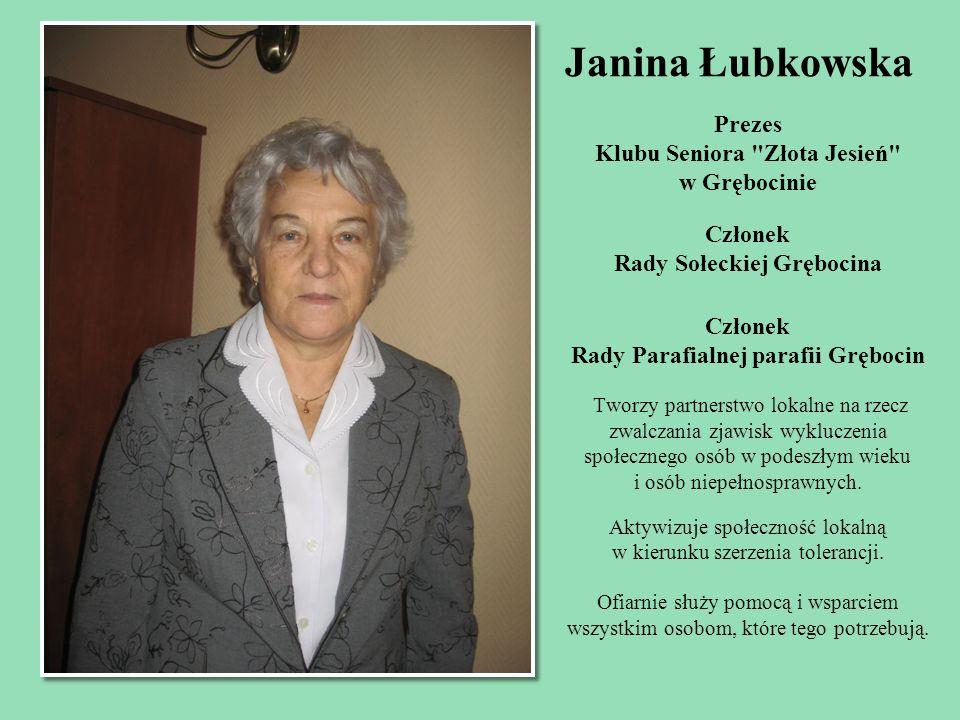 Janina Łubkowska Prezes Klubu Seniora Złota Jesień w Grębocinie