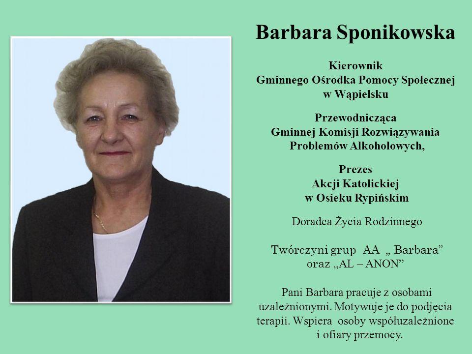Barbara Sponikowska Kierownik Gminnego Ośrodka Pomocy Społecznej