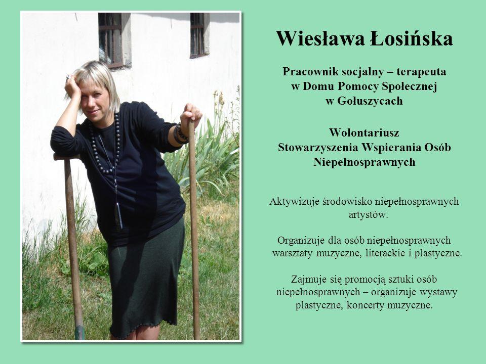 Wiesława Łosińska Pracownik socjalny – terapeuta