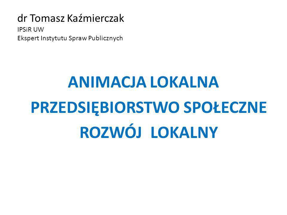 dr Tomasz Kaźmierczak IPSiR UW Ekspert Instytutu Spraw Publicznych