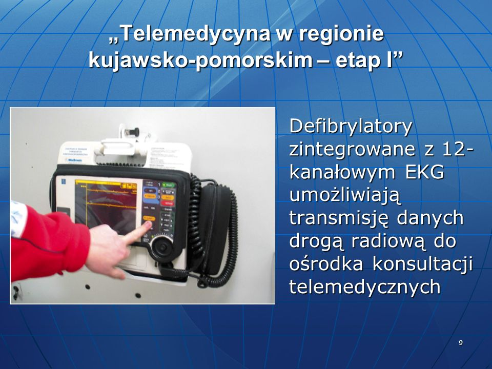 """""""Telemedycyna w regionie kujawsko-pomorskim – etap I"""