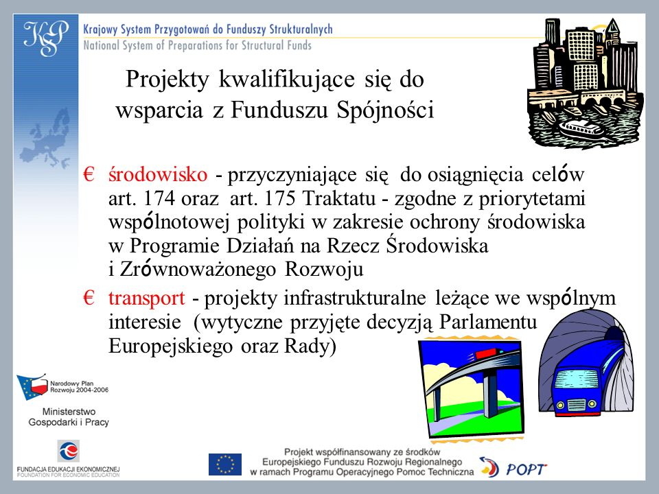 Projekty kwalifikujące się do wsparcia z Funduszu Spójności