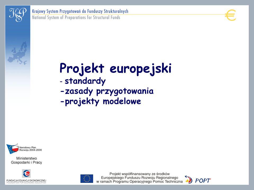 Projekt europejski - standardy -zasady przygotowania