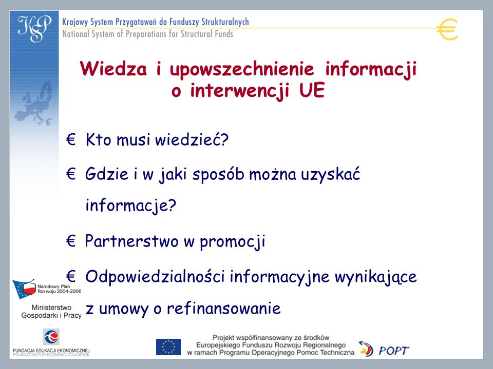 Wiedza i upowszechnienie informacji o interwencji UE