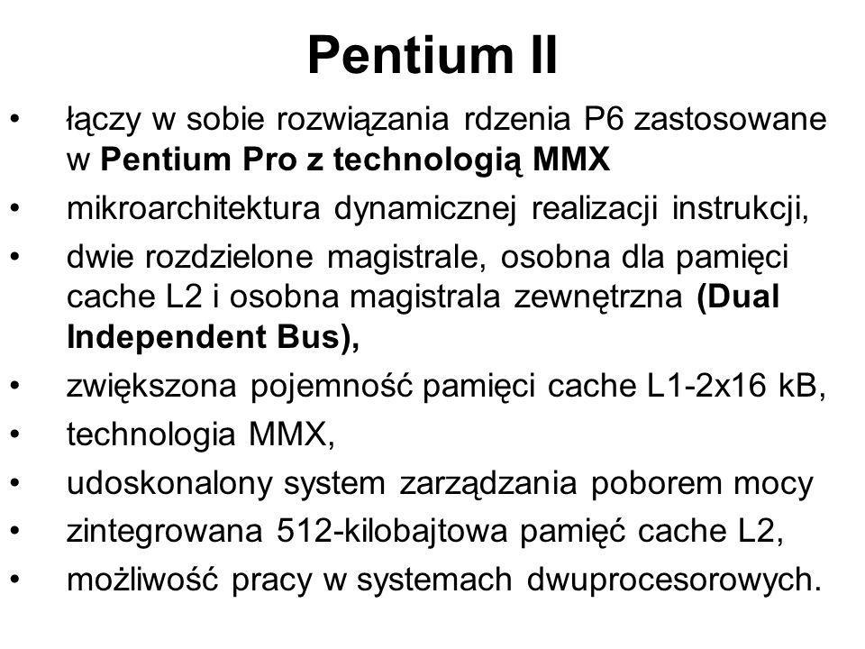 Pentium II łączy w sobie rozwiązania rdzenia P6 zastosowane w Pentium Pro z technologią MMX. mikroarchitektura dynamicznej realizacji instrukcji,