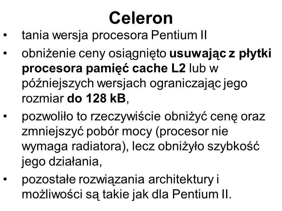 Celeron tania wersja procesora Pentium II