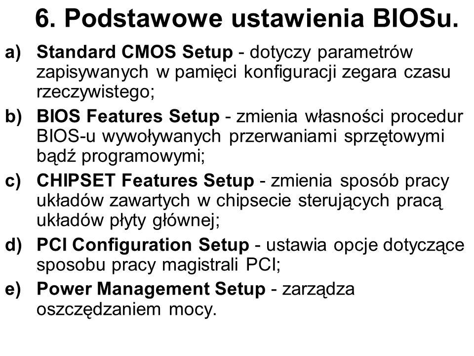 6. Podstawowe ustawienia BIOSu.
