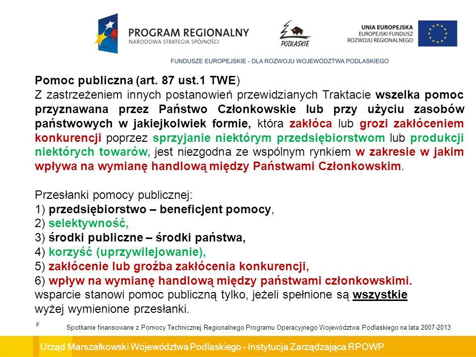 Pomoc publiczna (art. 87 ust.1 TWE)