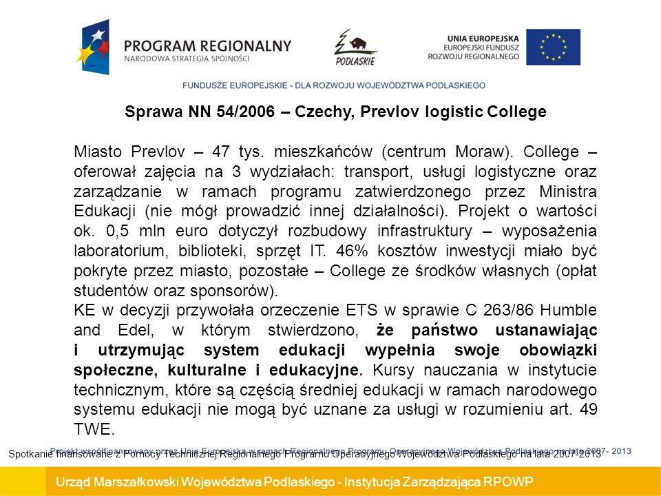 Sprawa NN 54/2006 – Czechy, Prevlov logistic College