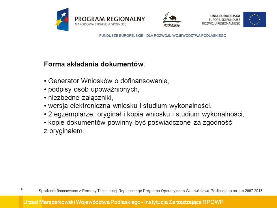 Forma składania dokumentów: Generator Wniosków o dofinansowanie,