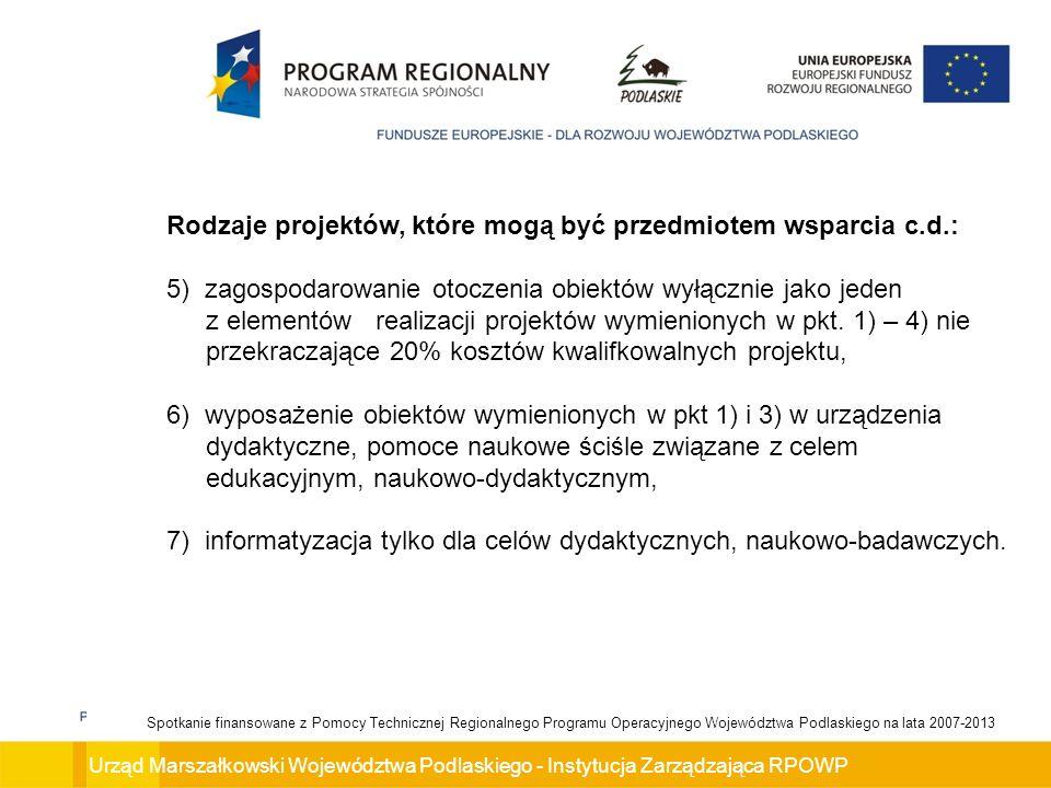 Rodzaje projektów, które mogą być przedmiotem wsparcia c.d.: