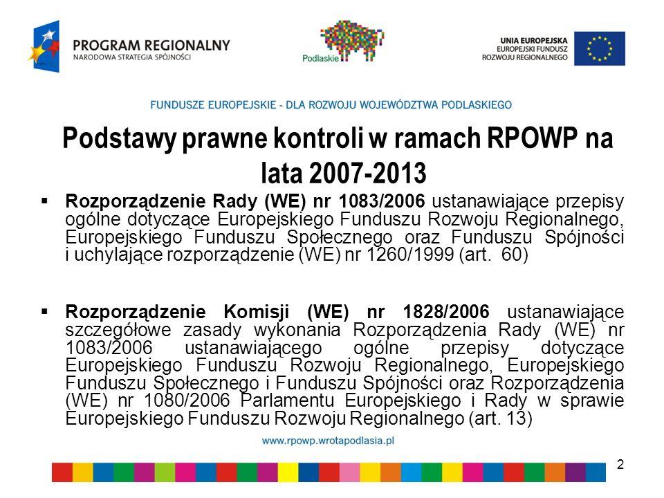 Podstawy prawne kontroli w ramach RPOWP na lata 2007-2013