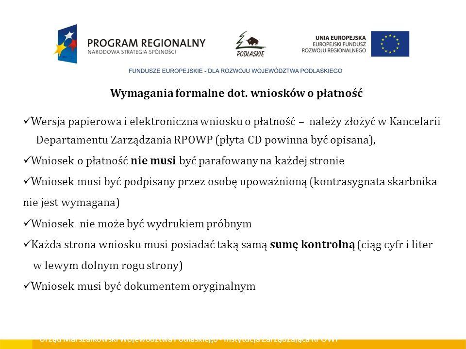 Wymagania formalne dot. wniosków o płatność