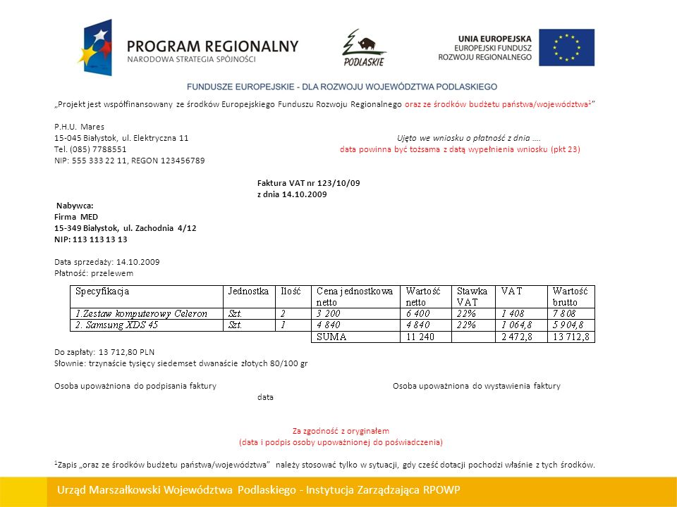 """""""Projekt jest współfinansowany ze środków Europejskiego Funduszu Rozwoju Regionalnego oraz ze środków budżetu państwa/województwa1"""