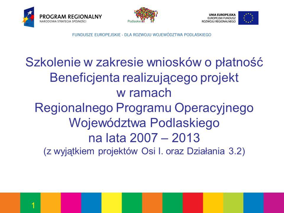 (z wyjątkiem projektów Osi I. oraz Działania 3.2)