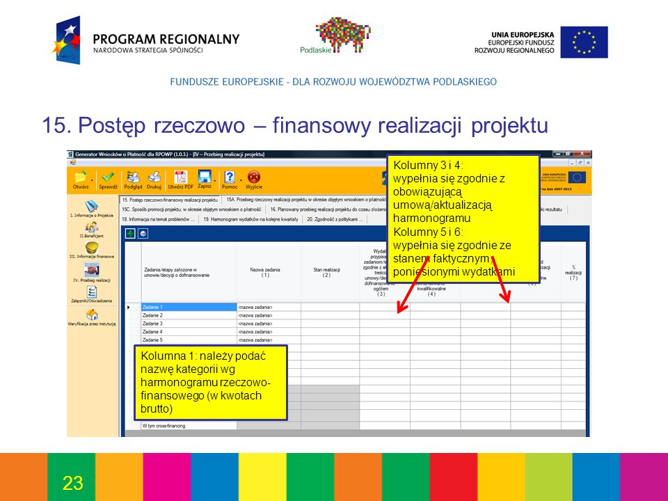 15. Postęp rzeczowo – finansowy realizacji projektu