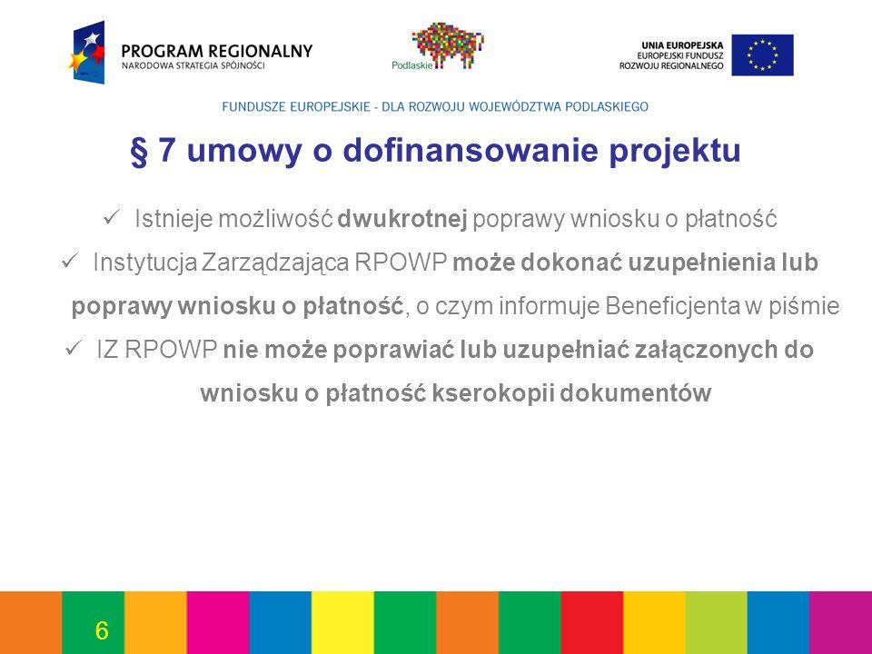 § 7 umowy o dofinansowanie projektu