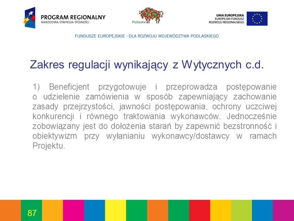 Zakres regulacji wynikający z Wytycznych c.d.