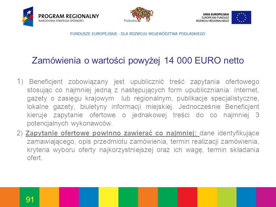 Zamówienia o wartości powyżej 14 000 EURO netto