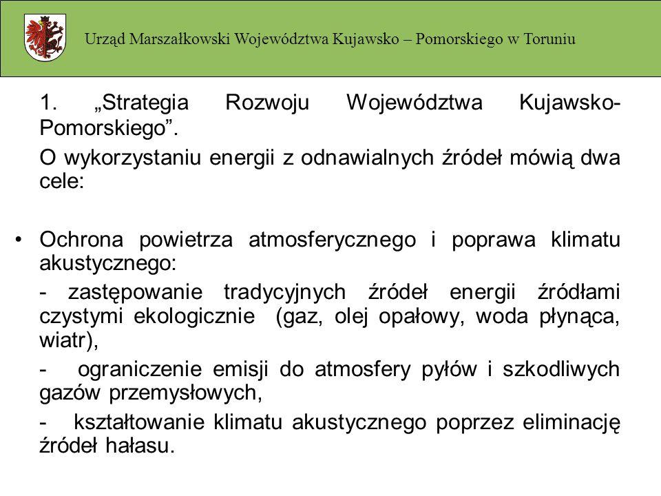 """1. """"Strategia Rozwoju Województwa Kujawsko-Pomorskiego ."""