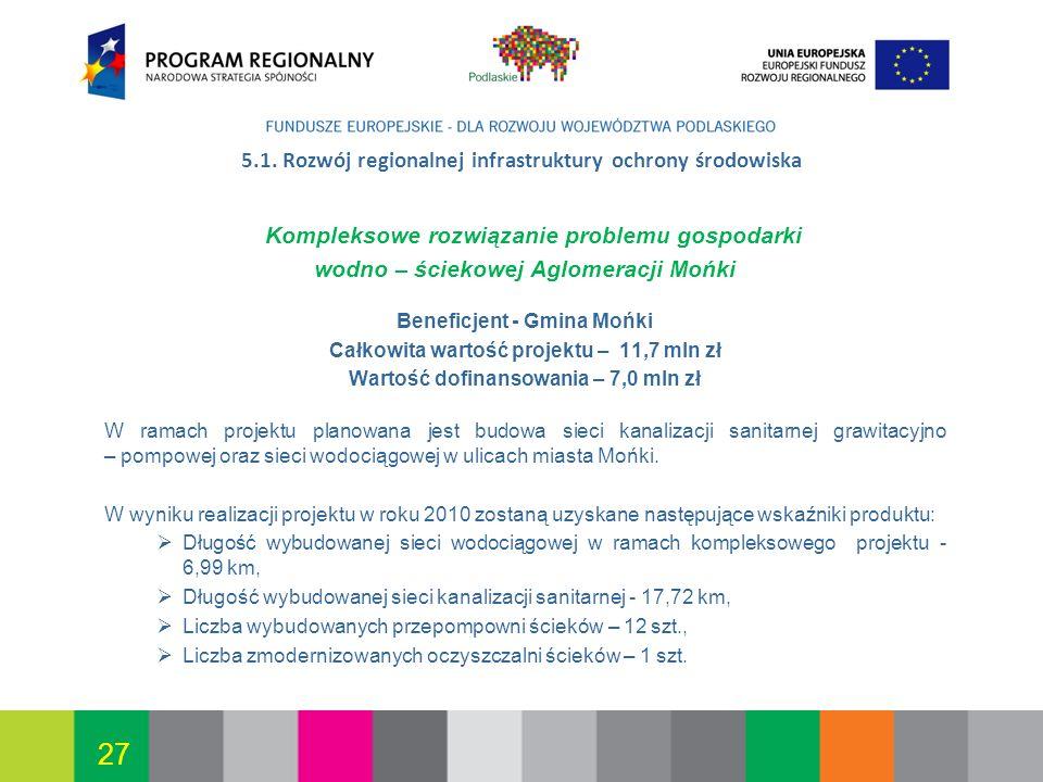 5.1. Rozwój regionalnej infrastruktury ochrony środowiska