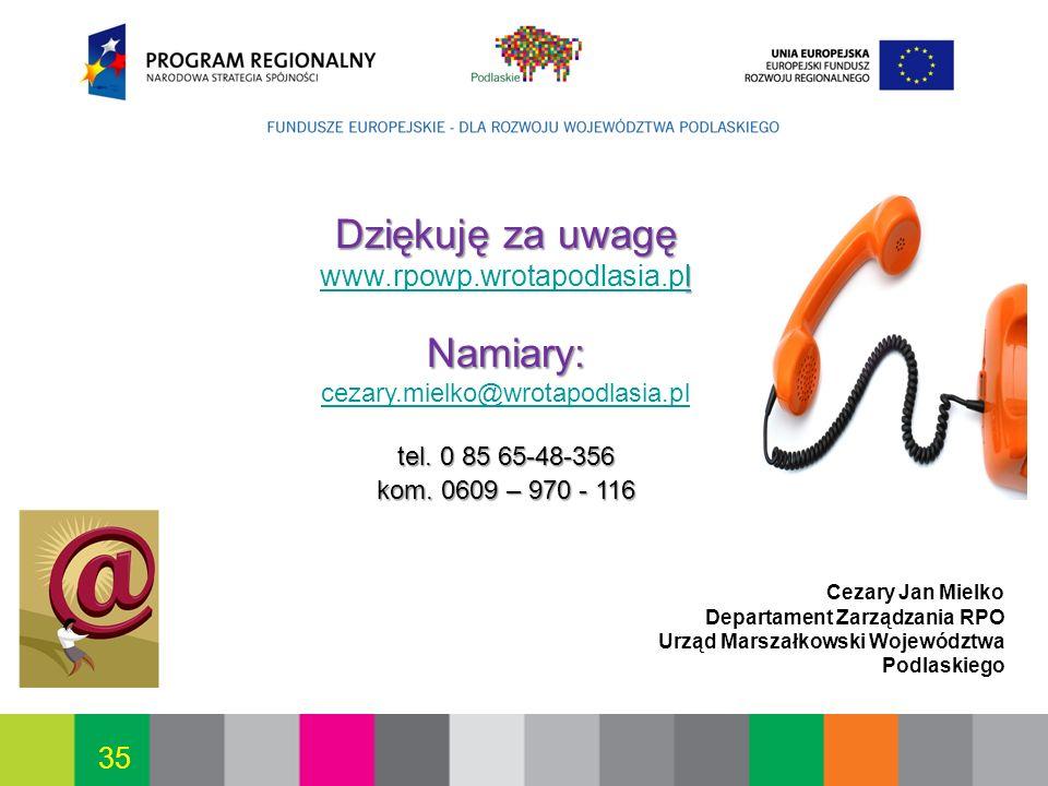 2017-03-26 Dziękuję za uwagę www.rpowp.wrotapodlasia.pl Namiary: cezary.mielko@wrotapodlasia.pl.
