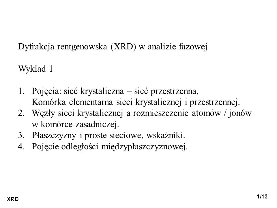 Dyfrakcja rentgenowska (XRD) w analizie fazowej Wykład 1