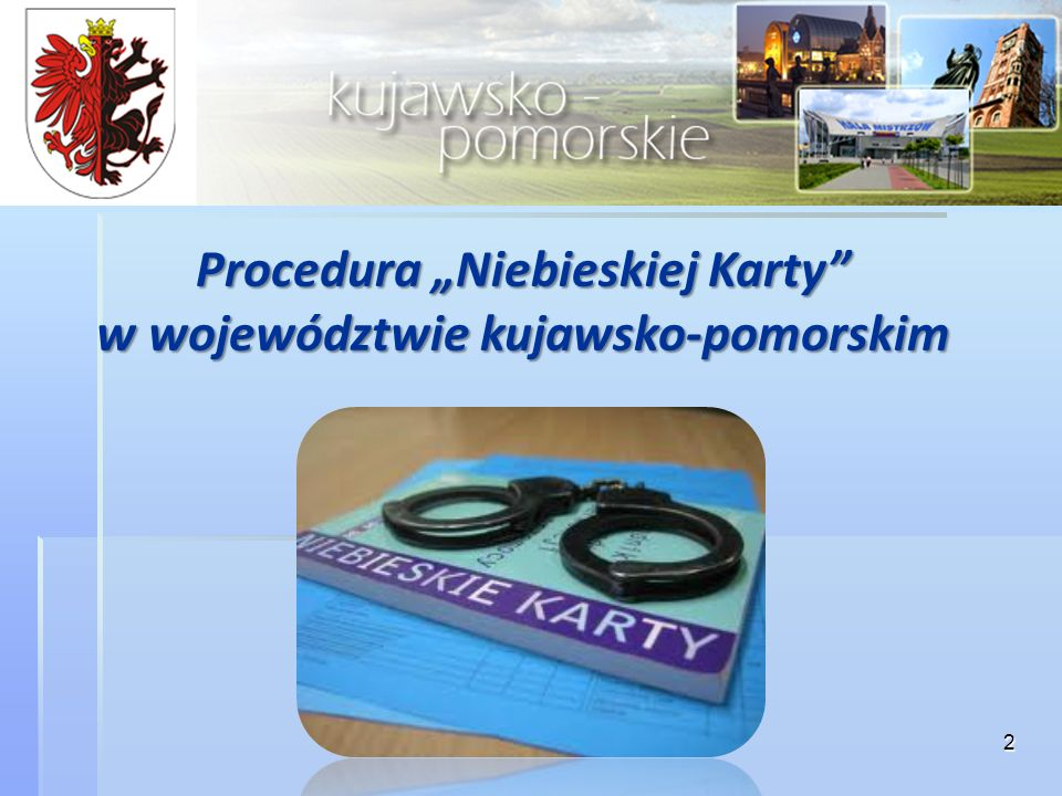 """Procedura """"Niebieskiej Karty w województwie kujawsko-pomorskim"""