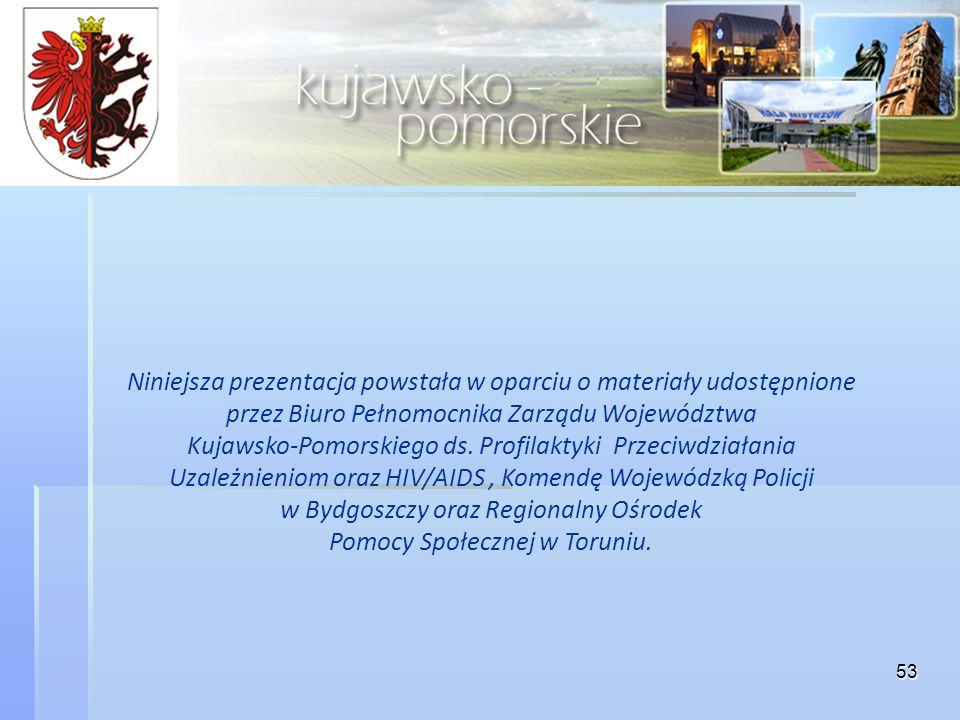 w Bydgoszczy oraz Regionalny Ośrodek Pomocy Społecznej w Toruniu.