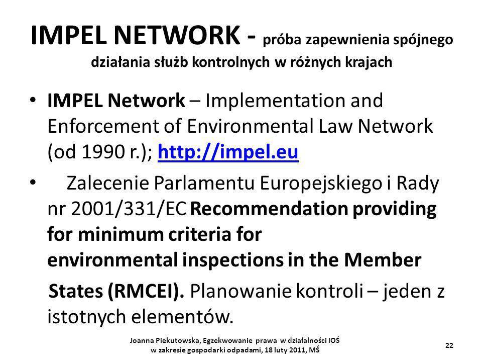 IMPEL NETWORK - próba zapewnienia spójnego działania służb kontrolnych w różnych krajach