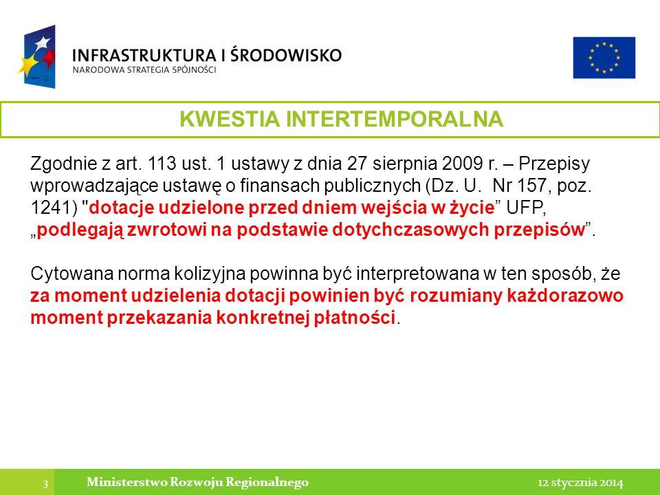KWESTIA INTERTEMPORALNA Ministerstwo Rozwoju Regionalnego