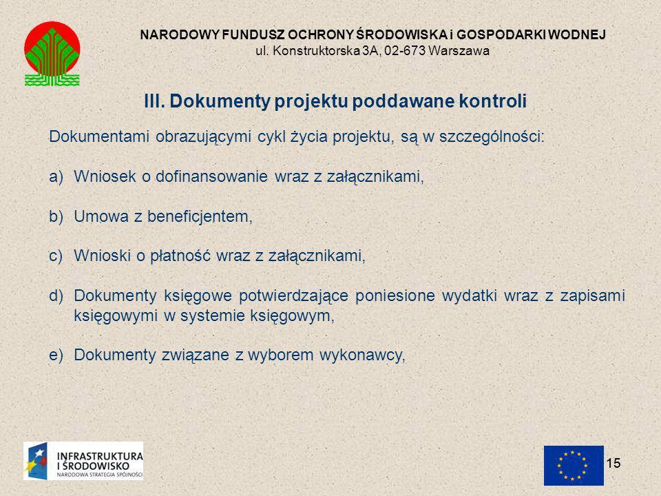 III. Dokumenty projektu poddawane kontroli