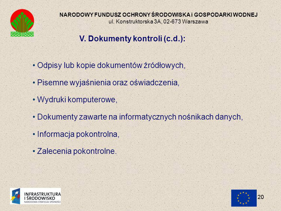 V. Dokumenty kontroli (c.d.):