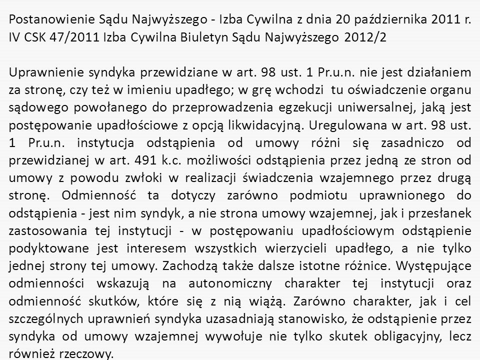 Postanowienie Sądu Najwyższego - Izba Cywilna z dnia 20 października 2011 r. IV CSK 47/2011 Izba Cywilna Biuletyn Sądu Najwyższego 2012/2